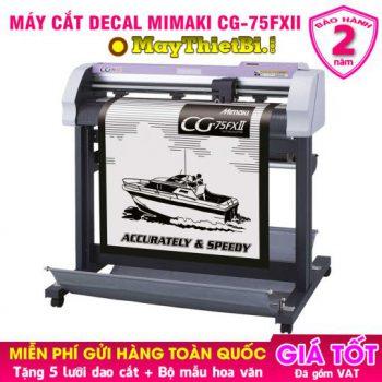 Máy cắt decal Mimaki CG-75FXII Nhật - Cắt đẹp, bế chuẩn, Giá cực tốt