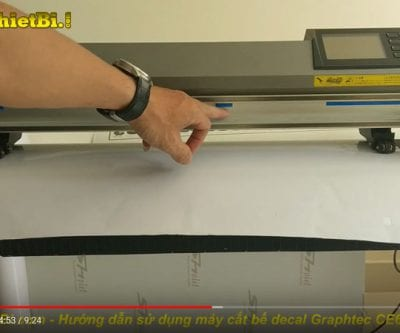 Hướng dẫn sử dụng máy cắt decal Graphtec CE6000 Plus