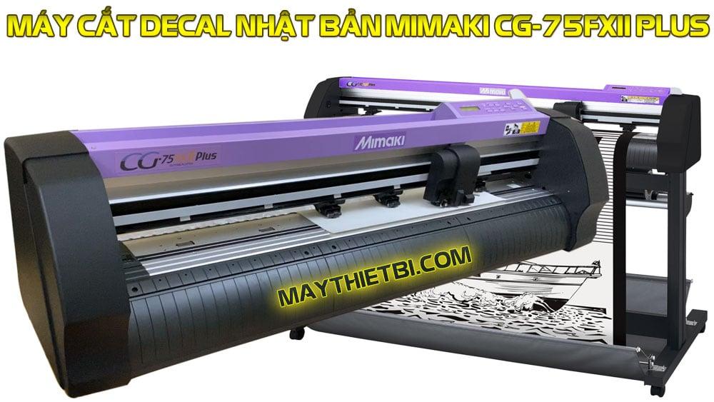 Máy cắt decal Nhật Bản Mimaki CG-75FXII Plus
