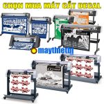 Cách chọn mua máy cắt chữ decal Graphtec, Mimaki, ĐL, TQ