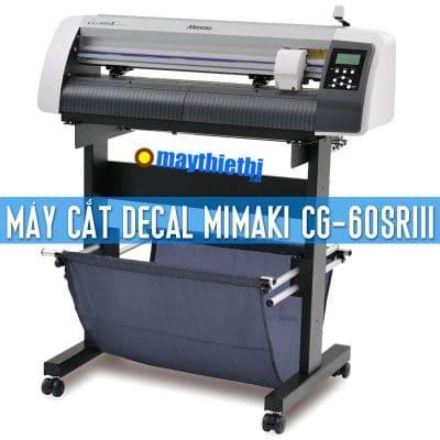 Máy cắt decal Mimaki CG-60SRIII chính hãng giá tốt, BH 2 năm mua ở đâu?
