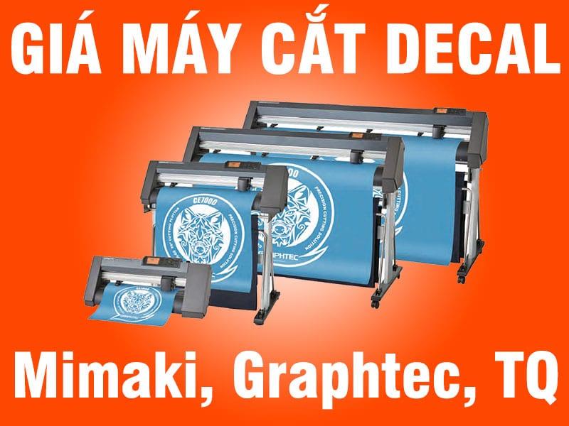 Giá máy cắt decal Mimaki, Graphtec, TQ