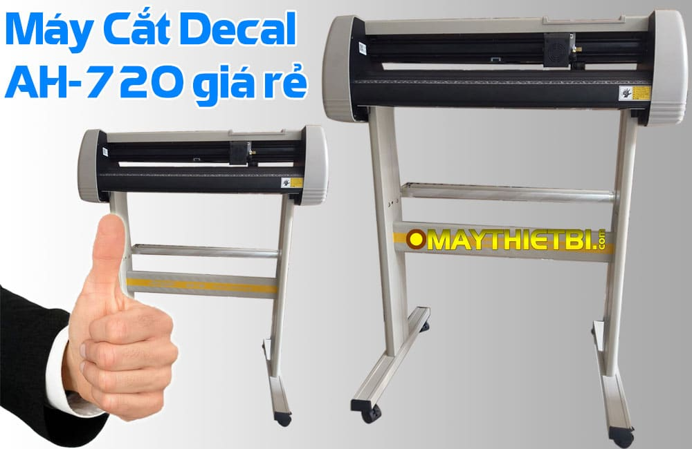 Máy cắt decal giá rẻ bán chạy nhất AH-720