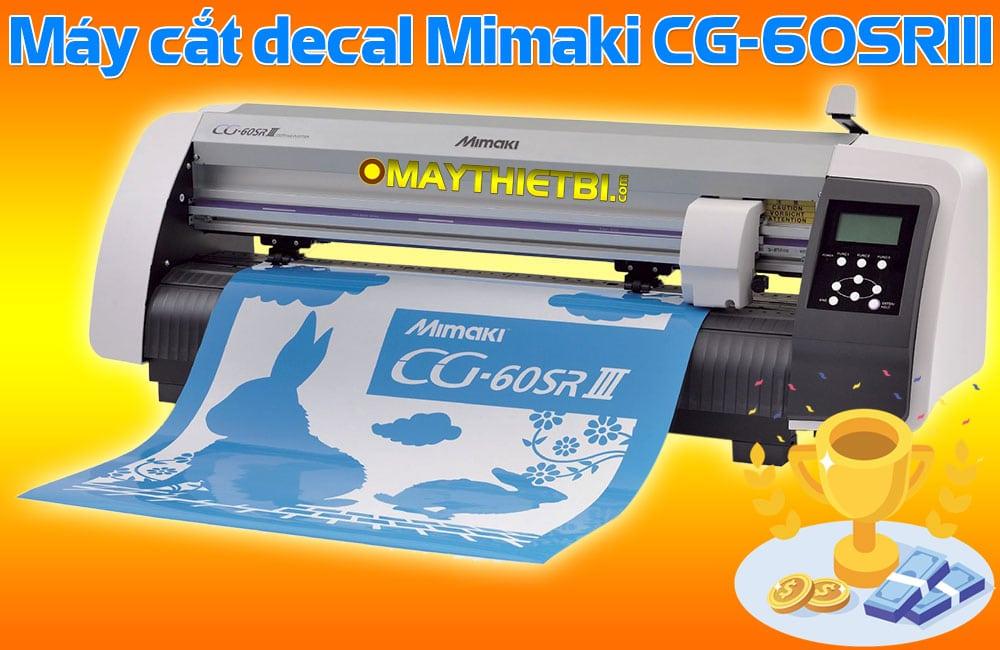 Máy cắt decal Mimaki CG-60SRIII