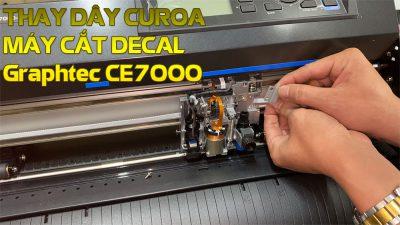Cách thay dây curoa máy cắt decal Graphtec CE7000